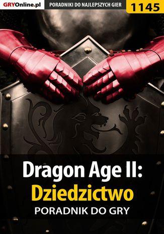 Okładka książki Dragon Age II: Dziedzictwo - poradnik do gry