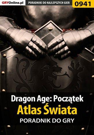 Okładka książki Dragon Age: Początek - Atlas Świata poradnik do gry