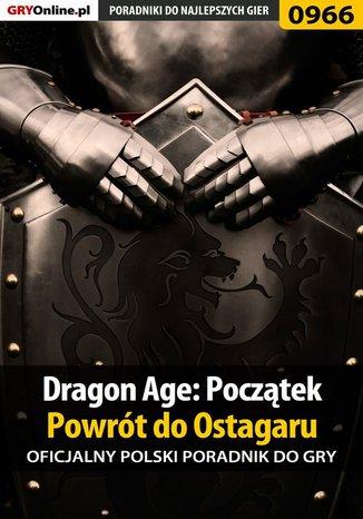 Okładka książki Dragon Age: Początek - Powrót do Ostagaru - poradnik do gry
