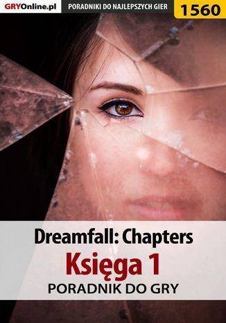 Okładka książki/ebooka Dreamfall: Chapters - Księga 1 - poradnik do gry
