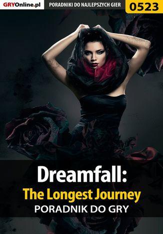 Okładka książki Dreamfall: The Longest Journey - poradnik do gry