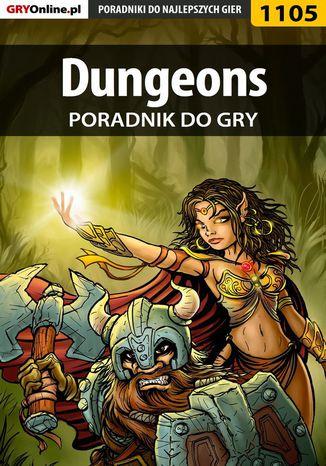 Okładka książki/ebooka Dungeons - poradnik do gry