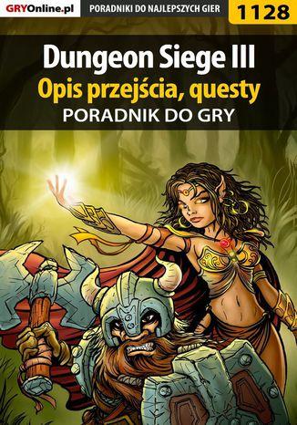 Okładka książki/ebooka Dungeon Siege III - poradnik, opis przejścia, questy