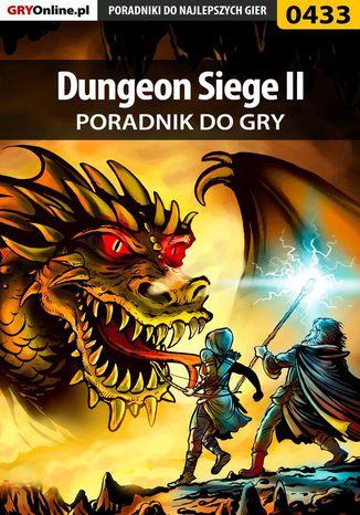 Okładka książki Dungeon Siege II - poradnik do gry