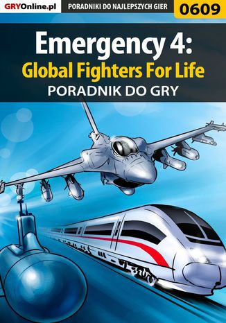 Okładka książki/ebooka Emergency 4: Global Fighters For Life - poradnik do gry
