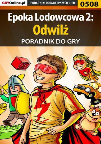 Okładka książki Epoka Lodowcowa 2: Odwilż - poradnik do gry