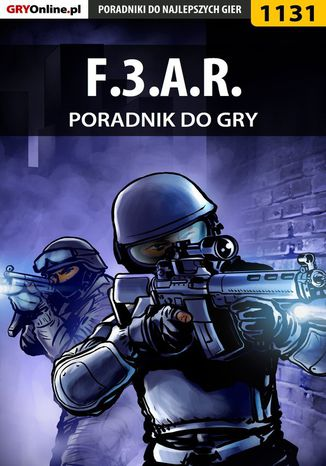Okładka książki/ebooka F.3.A.R. - poradnik do gry