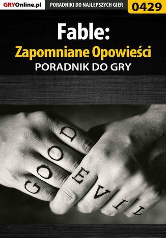 Okładka książki/ebooka Fable: Zapomniane Opowieści - poradnik do gry