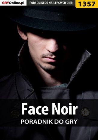 Okładka książki Face Noir - poradnik do gry