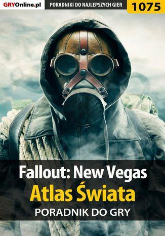 Okładka książki/ebooka Fallout: New Vegas - atlas świata - poradnik do gry