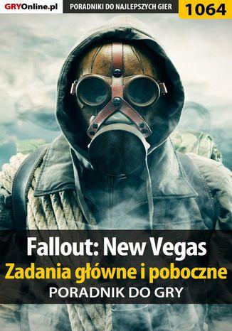 Okładka książki/ebooka Fallout: New Vegas - zadania główne i poboczne - poradnik do gry