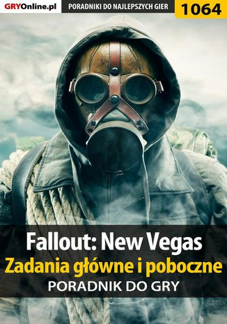 Okładka książki Fallout: New Vegas - zadania główne i poboczne - poradnik do gry