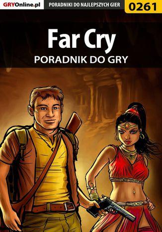 Okładka książki/ebooka Far Cry - poradnik do gry