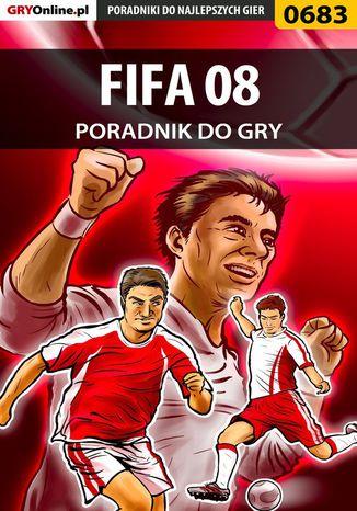 Okładka książki FIFA 08 - poradnik do gry