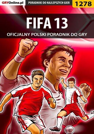Okładka książki FIFA 13 - poradnik do gry