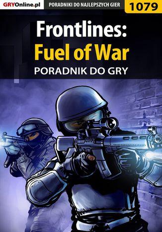 Okładka książki/ebooka Frontlines: Fuel of War - poradnik do gry