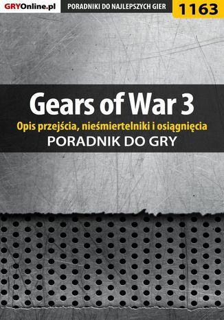 Okładka książki Gears of War 3 - poradnik do gry (opis przejścia, nieśmiertelniki, osiągnięcia)