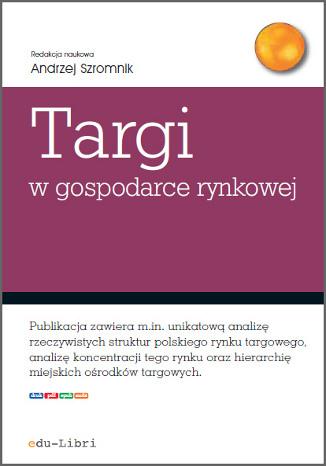 Okładka książki/ebooka Targi w gospodarce rynkowej