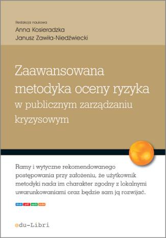 Okładka książki Zaawansowana metodyka oceny ryzyka w publicznym zarządzaniu kryzysowym