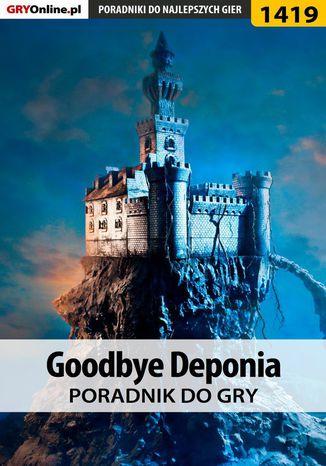 Okładka książki Goodbye Deponia - poradnik do gry