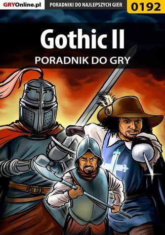 Okładka książki/ebooka Gothic II - poradnik do gry