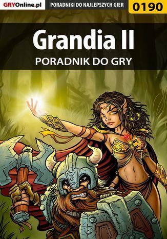 Okładka książki/ebooka Grandia II - poradnik do gry