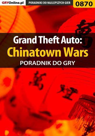 Okładka książki Grand Theft Auto: Chinatown Wars - poradnik do gry