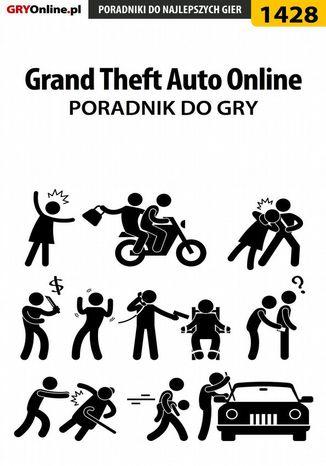 Okładka książki/ebooka Grand Theft Auto Online - poradnik do gry