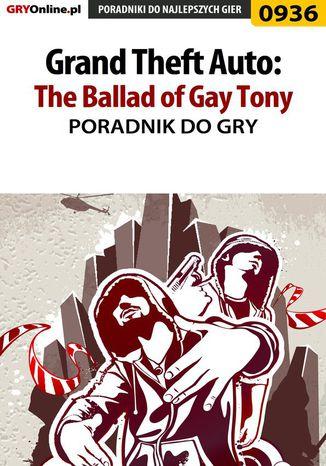 Okładka książki/ebooka Grand Theft Auto: The Ballad of Gay Tony - poradnik do gry