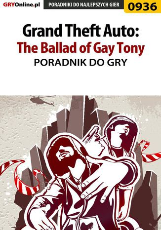 Okładka książki Grand Theft Auto: The Ballad of Gay Tony - poradnik do gry