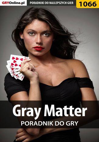 Okładka książki Gray Matter - poradnik do gry
