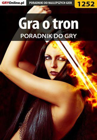 Okładka książki/ebooka Gra o tron - poradnik do gry