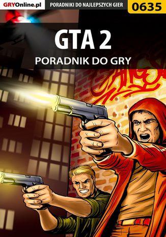 Okładka książki/ebooka GTA 2 - poradnik do gry