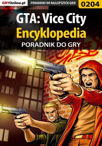 Okładka książki GTA: Vice City - encyklopedia - poradnik do gry
