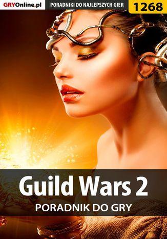 Okładka książki/ebooka Guild Wars 2 - poradnik do gry
