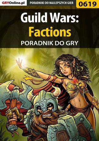 Okładka książki Guild Wars: Factions - poradnik do gry
