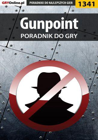 Okładka książki Gunpoint - poradnik do gry
