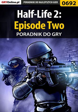 Ebook Half-Life 2: Episode Two - poradnik do gry