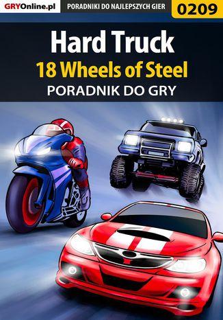 Okładka książki/ebooka Hard Truck 18 Wheels of Steel - poradnik do gry