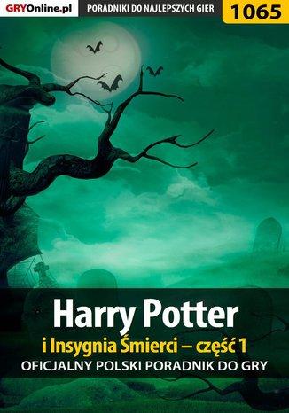 Okładka książki Harry Potter i Insygnia Śmierci - część 1 - poradnik do gry