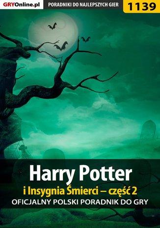 Okładka książki Harry Potter i Insygnia Śmierci - część 2 - poradnik do gry