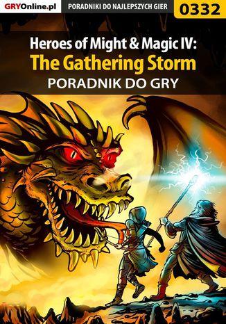 Okładka książki Heroes of Might  Magic IV: The Gathering Storm - poradnik do gry