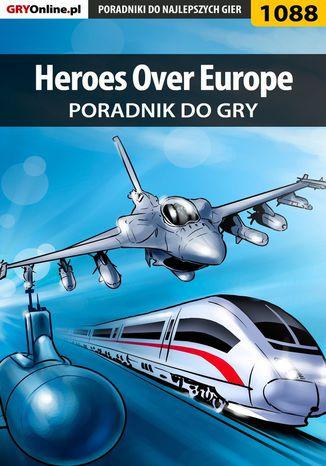 Okładka książki/ebooka Heroes Over Europe - poradnik do gry