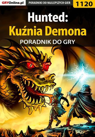 Okładka książki/ebooka Hunted: Kuźnia Demona - poradnik do gry