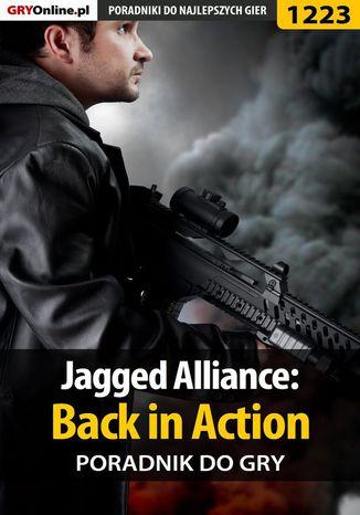 Okładka książki/ebooka Jagged Alliance: Back in Action - poradnik do gry