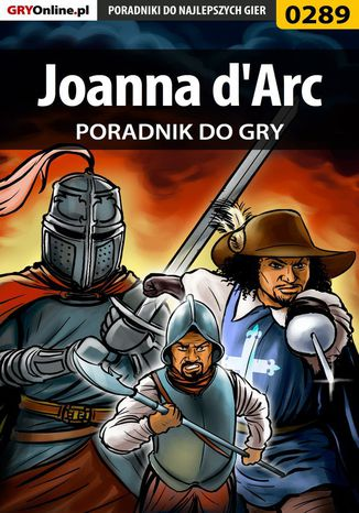 Okładka książki/ebooka Joanna d'Arc - poradnik do gry