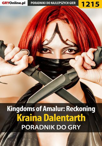 Okładka książki/ebooka Kingdoms of Amalur: Reckoning - kraina Dalentarth - poradnik do gry