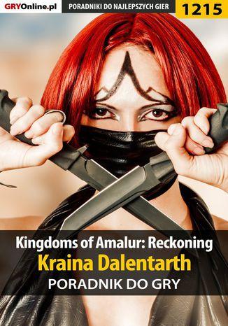 Okładka książki Kingdoms of Amalur: Reckoning - kraina Dalentarth - poradnik do gry