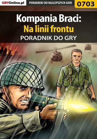 Okładka książki Kompania Braci: Na linii frontu - poradnik do gry