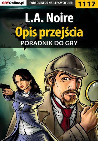 Okładka książki L.A. Noire - opis przejścia - poradnik do gry